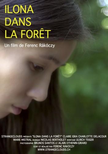 Ferenc Rakoczy, court métrage, Ilona dans la forêt, film, cinéma
